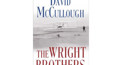 'The Wright Brothers' is David McCullough's affectionate portrait of aviation's pioneering brothers