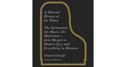 Reader recommendation: A Natural History of the Piano