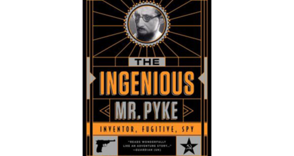'The Ingenious Mr. Pyke' is the brilliant biography of an audacious intellect
