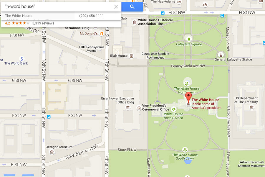 Why does entering racist slurs into Google Maps return the ...