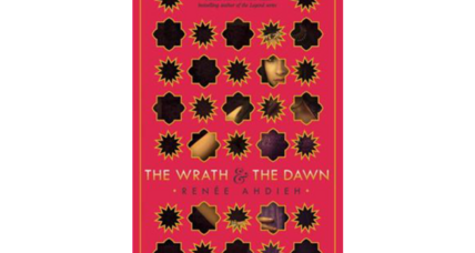 'The Wrath & the Dawn' scores with a highly engaging retelling of 'One Thousand and One Nights'