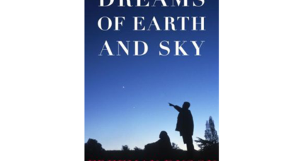 'Dreams of Earth and Sky' draws intriguing lines between philosophy and science