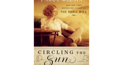 'Circling the Sun' takes readers on a flight with Beryl Markham