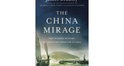 'The China Mirage' explores the delusions behind US foreign policy in East Asia