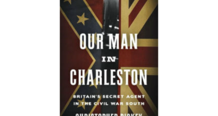 'Our Man in Charleston' follows a Civil War 'spy in plain sight'