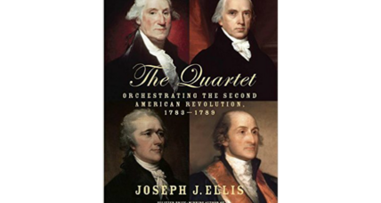 Joseph Ellis talks about 'The Quartet' and the four perceptive men who shaped a reluctant nation