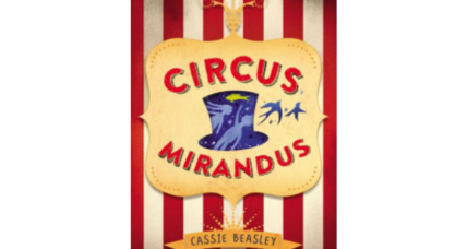 'Circus Mirandus' creates magic for middle-grade readers
