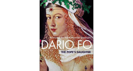 'The Pope's Daughter' is Dario Fo's lively sketch of Lucrezia Borgia