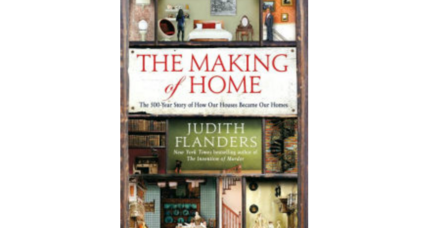 'The Making Of Home' asks: How did houses become homes?
