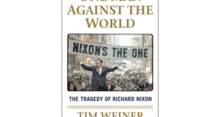 'One Man Against the World' is a dark and troubling portrait of Richard Nixon