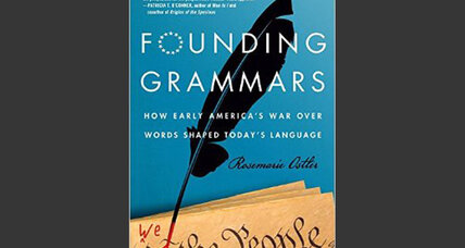 'Founding Grammars' traces the battles Americans have fought over language