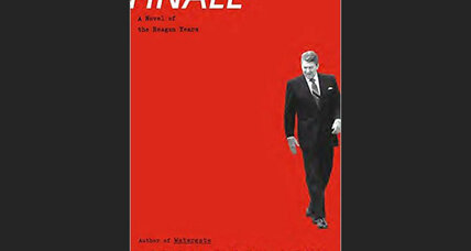 'Finale,' set in the Reagan years, confirms Thomas Mallon as a master of political theater