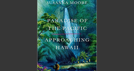 'Paradise of the Pacific' traces the early centuries of Hawai'i's history