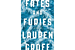 'Fates and Furies' is Laurent Groff's cruel but clever subversion of marriage