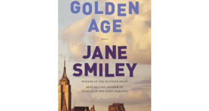 'Golden Age' brings an end to Jane Smiley's 'Last Hundred Years' trilogy