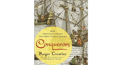 'Conquerors' chronicles the fear with which Portugal shaped a global empire