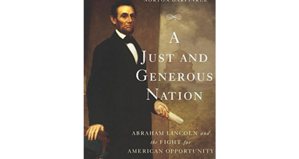 'A Just and Generous Nation' casts the Civil War as a philosophical battle