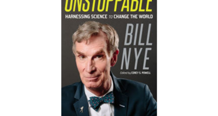 'Unstoppable' is Bill Nye's call to action, urging us to save our planet