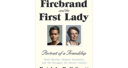 'The Firebrand and the First Lady': how two great women came together