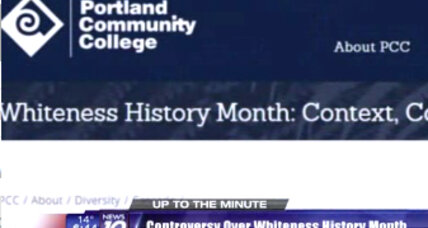 Why a Portland college thinks 'Whiteness History Month' is a good idea