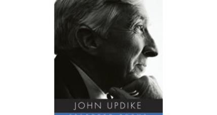 My 'Updike year' – why I appreciate the man more now than ever