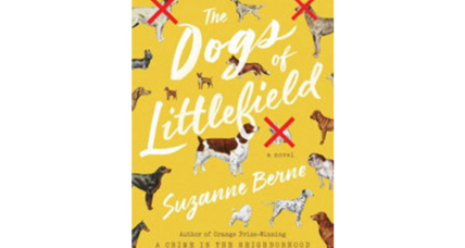 'The Dogs of Littlefield' is one of the funniest new books of the year