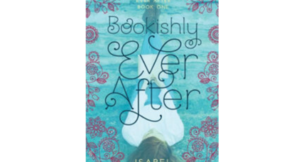 'Bookishly Ever After' is a YA novel that entertains – and then challenges
