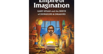 'Empire of Imagination' is the first full biography of 'Dungeons & Dragons' creator Gary Gygax