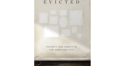 'Evicted' follows the harrowing, heartbreaking cases of eight families