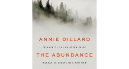 'The Abundance' offers an exquisite collection of Annie Dillard's work over decades