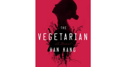 'The Vegetarian' asks painful questions about the way we live