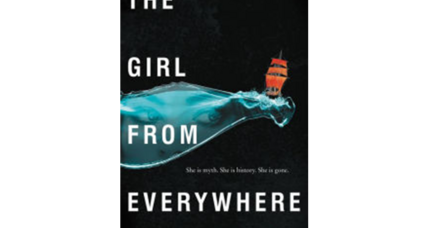 'The Girl from Everywhere' is rich with pirates, time travel, and cartography