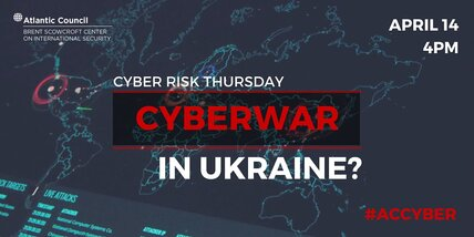 Watch live: Cyberwar in Ukraine?