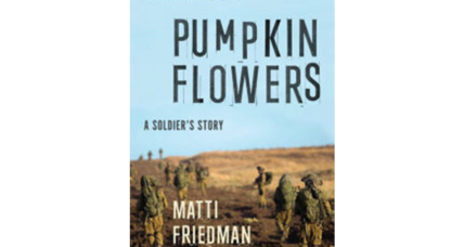 'Pumpkinflowers,' a memoir by an Israeli soldier, questions the battle