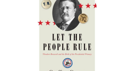 Tired of presidential primaries? Blame Teddy Roosevelt!
