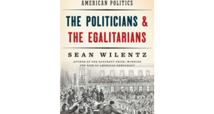 'The Politicians & the Egalitarians' posits conflict as central to democracy