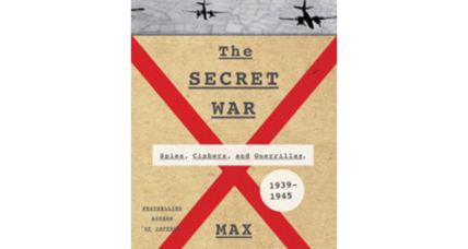 'The Secret War' tells the remarkable story of World War II espionage