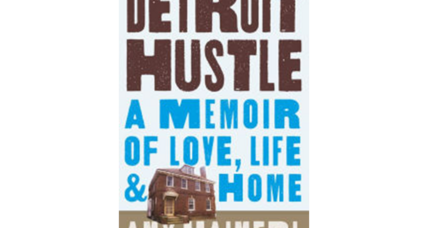 'Detroit Hustle': the story of a couple who put their faith in urban renewal