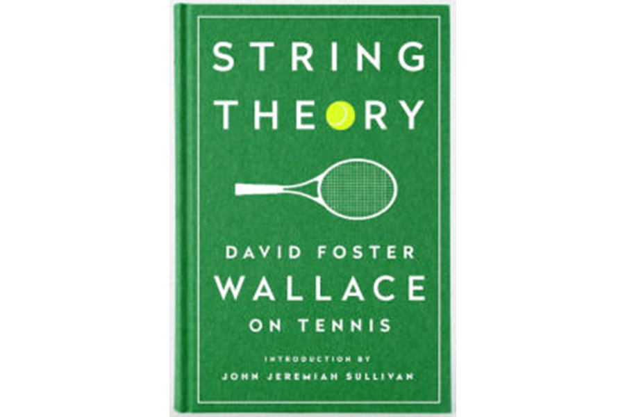 String Theory' gathers the brainy, witty tennis writing of