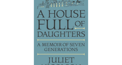 'A House Full of Daughters': seven generations in a literary family