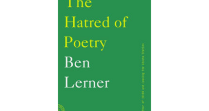 'The Hatred of Poetry' offers a witty, passionate, funny critique of the genre