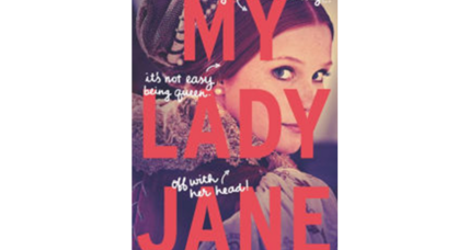 'My Lady Jane' plays delightful games with English history