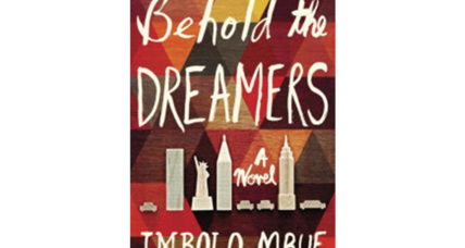 'Behold the Dreamers' raises issues of class, immigration, and color