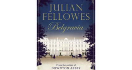 'Belgravia' transports readers into the classic conflicts of Victorian aristocracy