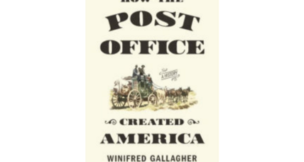 'How the Post Office Created America' is a love letter to an institution in peril
