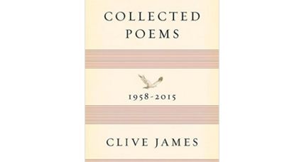 'Collected Poems' by Clive James celebrates decades of learning, growth