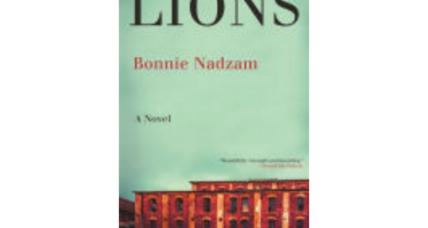 'Lions' is an evocative novel of place, set on the brooding frontier