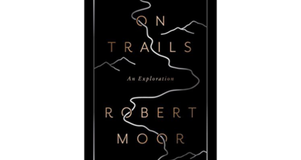 'On Trails' celebrates the deep history of trails on earth