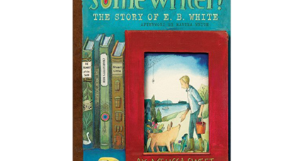 'Some Writer!' beautifully celebrates the life of E.B. White