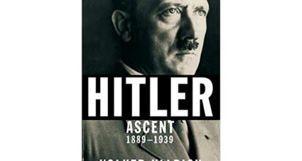 'Hitler: Ascent 1889-1939' is the richest, most convincing portrait yet